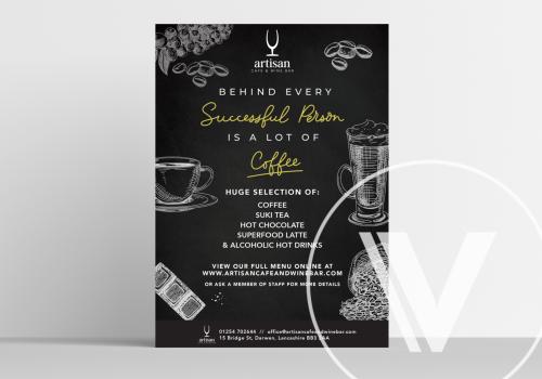 Poster Design for Artisan Cafe & Wine Bar, Darwen Lancashire
